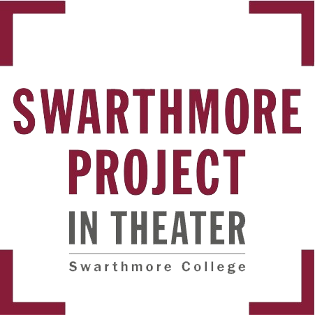 Swarthmore Project In Theater